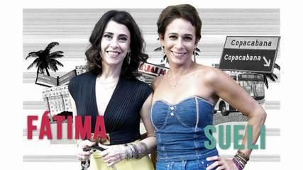 Fátima e Sueli estão de volta em Tapas & Beijos