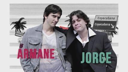Armane e Jorge estão de volta em Tapas & Beijos