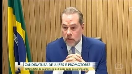 Dias Toffoli defende que juízes e promotores cumpram quarentena antes de se candidatar