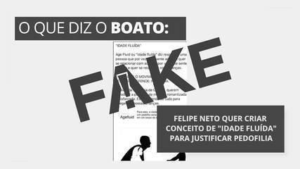 É #FAKE que Felipe Neto atue para criar conceito de 'idade fluída' com aval do STF e justificar pedofilia