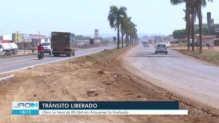 Trânsito no trevo da BR-364 é liberado em Ariquemes, RO
