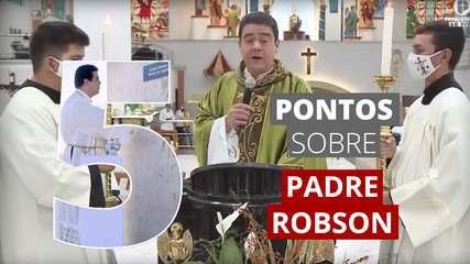 5 pontos para entender as investigações sobre o Padre Robson