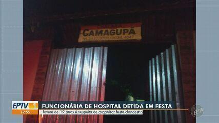 Funcionária de hospital é suspeita de organizar festa clandestina em Limeira