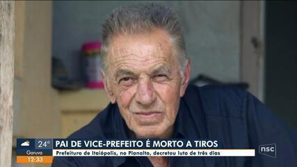 Pai de vice-prefeito de Itaiópolis é morto a tiros