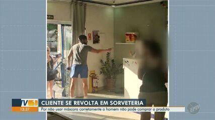 Homem se revolta por não ser atendido sem máscara em sorveteria de Campinas