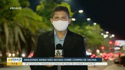 Governo do Amazonas ainda não decidiu sobre compra de vacina contra a Covid-19