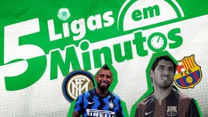 5 Ligas em 5 minutos: Barcelona em clima de despedida, e Inter de Milão com caras novas