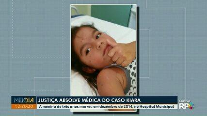 Justiça absolve médica do caso Kiara