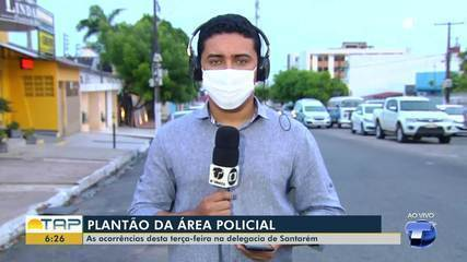 Plantão policial: Confira as ocorrências registradas na delegacia de Santarém