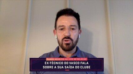 """Ramon lembra bom começo no comando do Vasco e fala sobre demissão: """"Saí de cabeça erguida"""""""