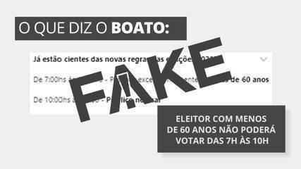 É #FAKE que eleitor com menos de 60 anos não poderá votar das 7h às 10h