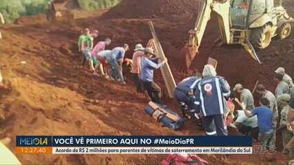 Famílias de vítimas de soterramento em Marilândia do Sul fecham acordo de indenização