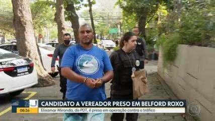 Candidato a vereador em Belford Roxo é preso em operação contra o tráfico