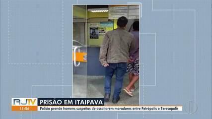Polícia prende homens suspeitos de assaltarem moradores entre Petrópolis e Teresópolis
