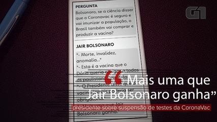 'Mais uma que Jair Bolsonaro ganha', diz presidente sobre suspensão de testes da Coronavac