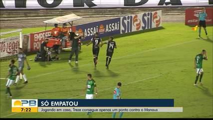 Treze 1 x 1 Manaus, pela rodada #15 da Série C
