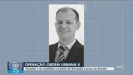 Vereador de Garopaba e ex-candidato a prefeito é preso em Brasília