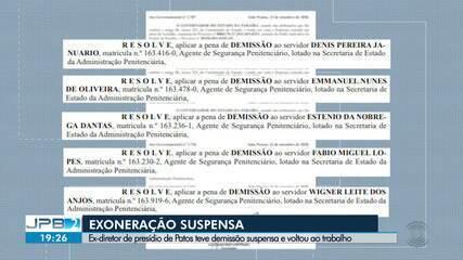 Ex-diretor de presídio em Patos teve demissão suspensa e voltou ao trabalho, na Paraíba