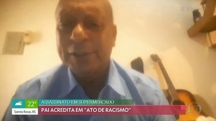 Pai fala sobre filho morto em supermercado de Porto Alegre