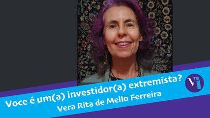 Voce é um(a) investidor(a) extremista?