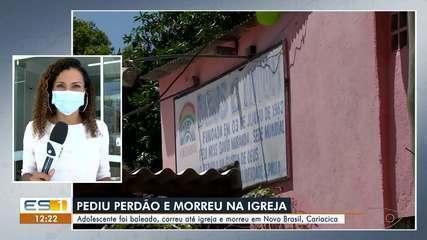 Adolescente morreu dentro de igreja depois de ser baleado em Cariacica