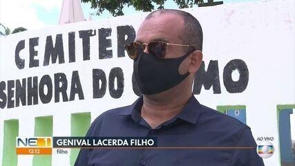 Genival Lacerda será sepultado em Campina Grande, ao lado do corpo da mãe