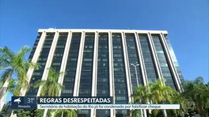 Secretário de Habitação do Rio já foi condenado por falsificar assinatura da mãe em um cheque