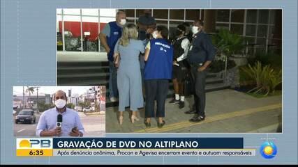 Procon e Agevisa encerram gravação de DVD e autuam responsáveis por evento, em João Pessoa
