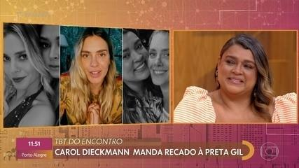 Preta Gil se emociona com mensagem de Carolina Dieckmann