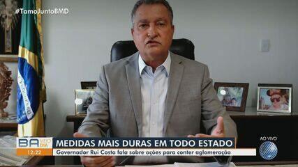 Governador da Bahia, Rui Costa comenta medidas mais rígidas contra a Covid-19 no estado