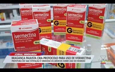 Bragança cria regras para uso de Ivermectina, remédio sem eficácia comprovada contra covid