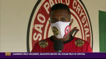 Campeão pelo Cruzeiro, Augusto Recife vai jogar o Paraibano pelo São Paulo Crystal