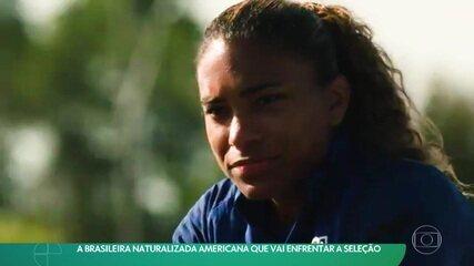 Brasileira naturalizada americana vai enfrentar a seleção na SheBelieves Cup