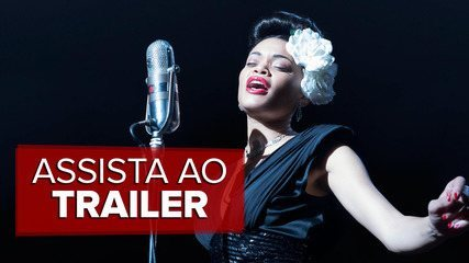 Assista ao trailer de 'Estados Unidos Vs Billie Holiday