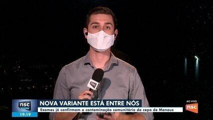SC confirma contaminação comunitária da variante brasileira de coronavírus