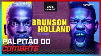 UFC Brunson x Holland | Palpitão do Combate