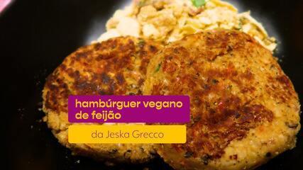 Jeska Grecco ensina receita de Hambúrguer Vegano de Feijão