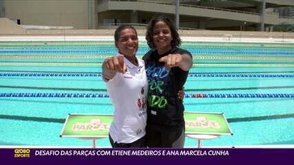 Desafio das Parças: Etiene Medeiros e Ana Marcela Cunha testam a amizade