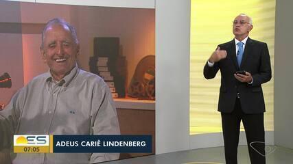 Diretor de Jornalismo da Rede Gazeta falou sobre a trajetória de Cariê Lindenberg