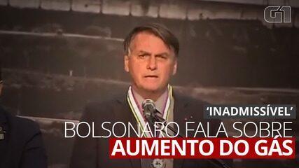 VÍDEO: Bolsonaro diz que aumento do gás é 'inadmissível'