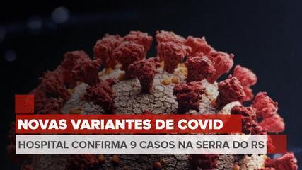 Nove casos foram confirmados com variantes do coronavírus, diz Hospital Tacchini