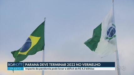 Paraná deve terminar 2022 com déficit estimado de R$ 4,3 bilhões