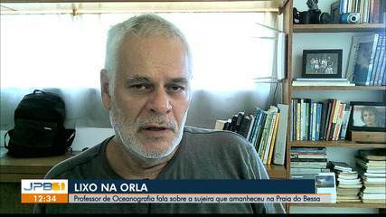 Professor de oceanografia fala sobre lixo que amanheceu na Praia do Bessa, em João Pessoa