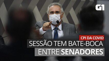 VÍDEO: Sessão da CPI da Covid tem bate-boca entre senadores