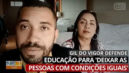 Gil do Vigor fala da importância da educação para 'deixar as pessoas com condições iguais'
