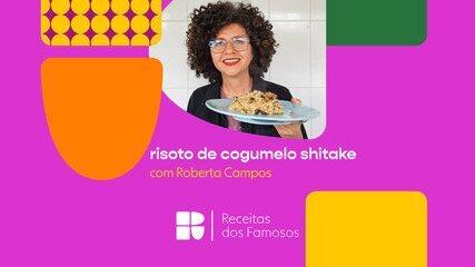 Roberta Campos ensina a fazer risoto de shitake
