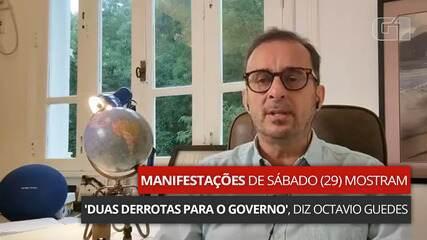 VÍDEO: Manifestações de sábado (29) mostram 'duas derrotas para o governo', diz Octavio Guedes