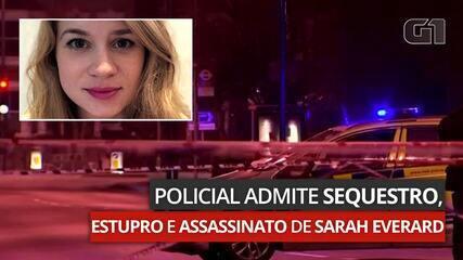 Policial admite sequestro, estupro e assassinato de Sarah Everard
