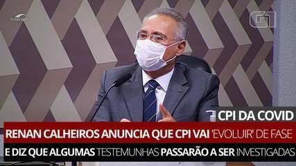 VÍDEO: Renan Calheiros anuncia que CPI vai 'evoluir' de fase e diz que algumas testemunhas passarão a ser investigadas