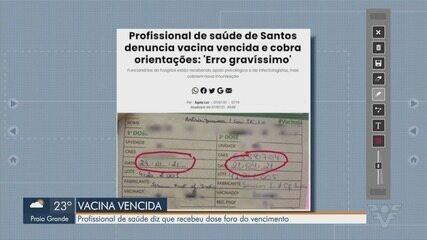 Profissional da saúde de Santos diz que recebeu vacina vencida contra a Covid-19